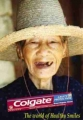 Colgate: The World Of Healthy Smiles